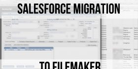 SalesForce Migration to FileMaker