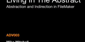 Abstraction and Indirection in FileMaker